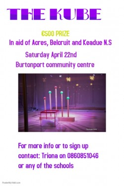 The Kube in aid of Acres, Belcruit and Keadue national schools