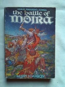 Rare Book THE BATTLE OF MOIRA EPIC POEM CELTIC HISTORY