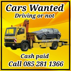 Cars Wanted Driving or not Call 0852811366