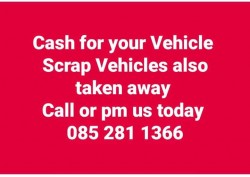 Cash for your Vehicle 0852811366