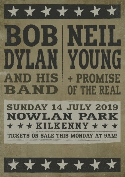 Bob Dylan Neil Young - Kilkenny - 2 Tickets Seated