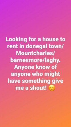 House wanted donegal town/barnes/mountcharles/inver/laghy