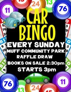 Car Bingo Every Sunday at Muff Community Park